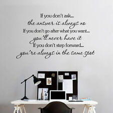 Motivational Quote Wall Sticker - If You Don't Ask...The Answer is Always No...