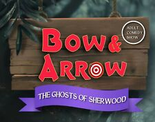 More details for bow & arrow the ghost of sherwood (adult theatre script)