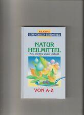 Kleine Gesundheits Bibliothek - Natur Heilmittel von A - Z