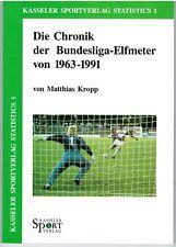 Die Chronik der Bundesliga-Elfmeter von 1963-1991  Kasseler Sportverlag AG  NEU