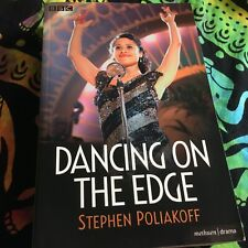 STEPHEN POLIAKOFF DANCING ON THE EDGE PAPERBACK BOOK HAND SIGNED