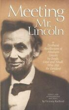 Meeting Mr. Lincoln by Victoria Radford (1998, Hardcover)