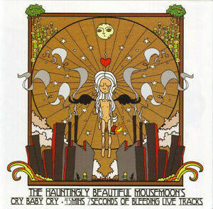 """THE HAUNTINGLY BEAUTIFUL MOUSEMOON'S """"Cry Baby Cry +Live Trks"""" Rare 2005 6Trk CD"""