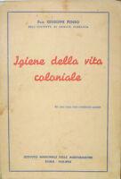 IGIENE DELLA VITA COLONIALE 1939 XVII  LIBRO  G. PENSO ISTITUTO SANITA' PUBBLICA