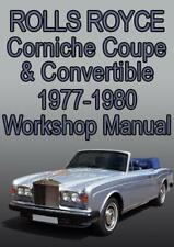ROLLS ROYCE CORNICHE WORKSHOP MANUAL: 1977-1980