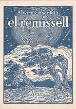 * DARDO BATTAGLINI - El Remissèll di Alvaro Casartelli, Ariel 1941 Autografa