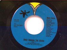 """MARK KALFA """"ONCE AROUND THE BLOCK / POP VERSION"""" 45  MINT"""