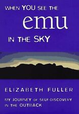 When You See the Emu in the Sky: My Journey of Sel