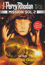 PERRY RHODAN - MISSION SOL 2 - Nr 1 - Ritter des Chaos - Kai Hirdt - NEU