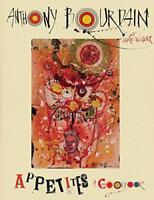 Appetites: un Cookbook por Bourdain Anthony Nuevo Libro,(Tapa Dura) Libre y