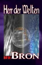 Herr der Welten: HdW 004: Bron by Wilfried Hary (2014, Paperback)