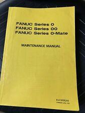 FANUC Series 0, 00, 0-Mate Maintenance Manual