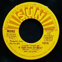 JERRY LEE LEWIS~I Can't Trust Me In Your Arms Anymore-Rockabilly 45-SUN #SI-1130