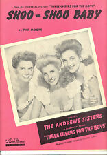"THREE CHEERS FOR THE BOYS Sheet Music ""Shoo-Shoo Baby"" Andrews SIsters"