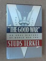 The Good War: An Oral History of World War Two by Terkel, Studs Book The Fast