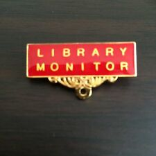 Library Monitor Metal Badge / Pin RED Enamel