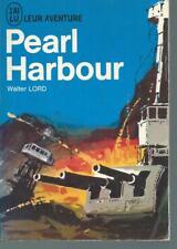 Pearl Harbour.Walter LORD. J'ai Lu  CV8