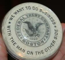 Rare  1899 Federal Trust Co. Boston Mass. Advertising Pocket Mirror Paperweight