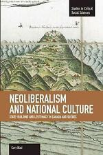 BLAD CORY-NEOLIBERALISM AND NATIONAL CULTUR BOOK NEW
