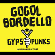 Gogol Bordello - Gypsy Punks Underdog World Strike [New CD]