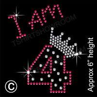 """I am 4"" Birthday Girl Rhinestone Transfer Hotfix Iron on Motif with a Free Gift"
