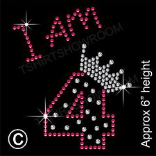 """I am 4"" Birthday Girl Rhinestone Transfer Hotfix Iron on Motif with a Free Gift"