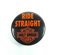 """Vintage Harley Davidson Motorcycle Classic """"Ride Straight"""" Button Pin Black"""