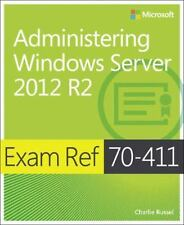 Exam Ref 70-411 - Administering Windows Server 2012 R2 by Charlie Russel...