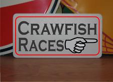 Crawfish Races w Arrow Metal Sign for Louisiana Bar or Boil