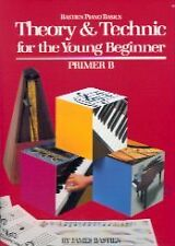 WP233 - Theory and Technic for the Young Beginner - Primer B by James Bastien
