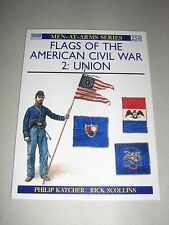 Men-At-Arms: Flags of the American Civil War (2) : Union 258 by Philip R. N....