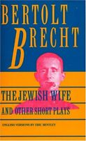 Jewish Wife and Other Short Plays Paperback Bertolt Bretch