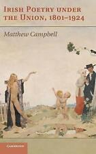 Irish Poetry under the Union, 1801-1924, Campbell, Matthew, Very Good condition,