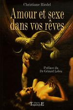 Amour Et Sexe Dans Vos Reves - Christiane Riedel