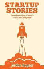 STARTUP STORIES - RAYNOR, JORDAN - NEW PAPERBACK BOOK