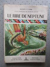 "SCOUTISME. SIGNE DE PISTE.""LE RIRE DE NEPTUNE"" D.CLARK. 1951.ILL.IGOR ARNSTAM"