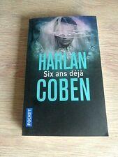 ROMAN   DE  HARLAN  COBEN    /   SIX  ANS  DEJA