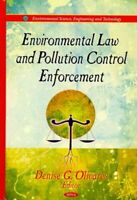 Environmental Law and Pollution Control Enforcement, Hardcover by Olivares, D...