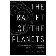 The Ballet of the Planets: A Mathematician's Musings on the Elegance-ExLibrary