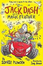 Jack Dash and the Magic Feather by Sophie Plowden BRAND NEW (Paperback, 2015)