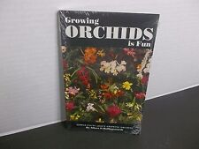 GROWING ORCHIDS IS FUN  Albert P. Hollingsworth