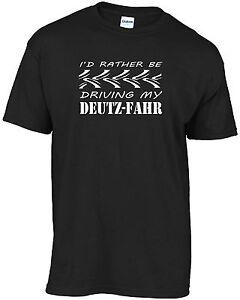 Tractor - I'd rather be driving my Deutz-Fahr t-shirt