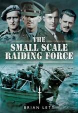 Small Scale Raiding Force, The