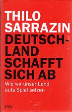 Deutschland schafft sich ab - Buch von Thilo Sarrazin - Deutsche Verlagsanstalt