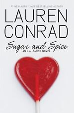 Sugar and Spice by Lauren Conrad Hardcover