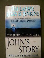 John's Story: The Last Eyewitness by Jerry B. Jenkins and Tim LaHaye (2007, Pbk)