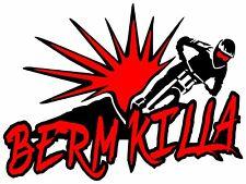 Berm Killa Decal Sticker for DH downhill Mountain Bike truck or car windows