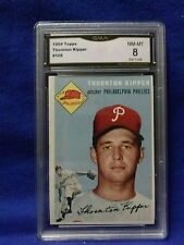 1954 TOPPS#108 THORNTON KIPPER  CARD IS GREAT CARD GRADE 8 BY GMA