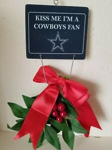 Kiss Me I'm a Cowboys Fan, Mistletoe Christmas Ornament Holiday
