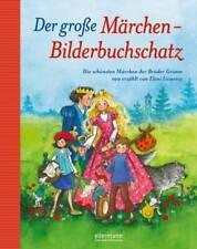 Der große Märchen-Bilderbuchschatz Wilhelm Grimm Buch